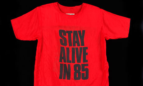 Katherine Hamnett T-shirt that says 'stay alive in 85'
